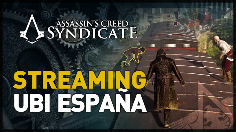ACSyndicate_STREAMING_UBI_ESPANA_LQ
